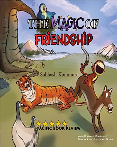 Book Cover: The Magic of Friendship by Subhash Kommuru