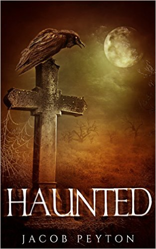 Book Cover: Haunted by Jacob Peyton