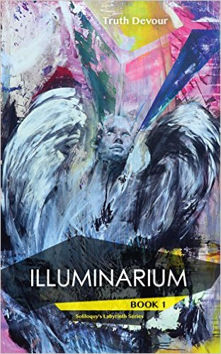 Book Cover: Illuminarium by Truth Devour