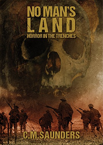 Book Cover: No Man's Land: Horror in the Trenches by C.M. Saunders