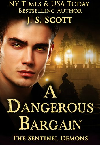 Book Cover: A Dangerous Bargain BY J.S. SCOTT