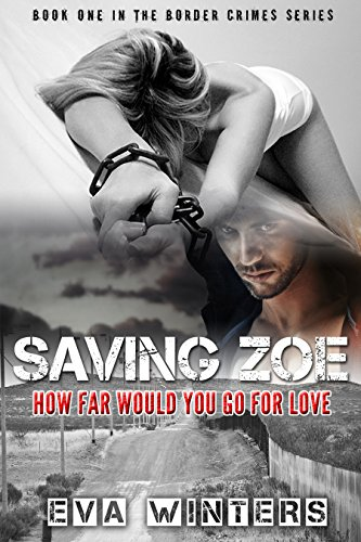 Book Cover: Saving Zoe by Eva Winters