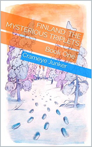Book Cover: Finland: the Mysterious Triplets by Crameye Junker