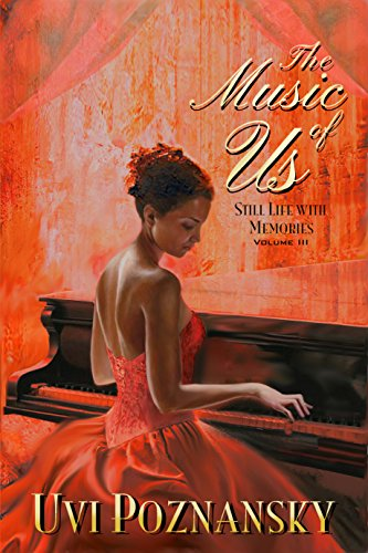 Book Cover: The Music of Us by Uvi Poznansky