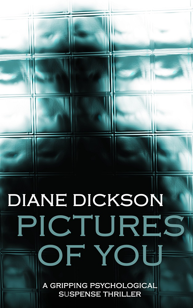 Pictures of you by Diane Dickson
