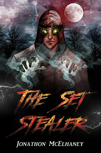 Book Cover: The Set Stealer by Jonathon Mcelhaney