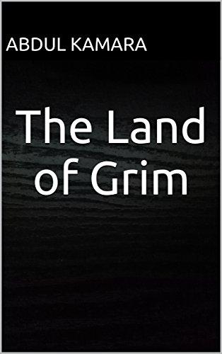 Book Cover: The Land of Grim byAbdul Kamara