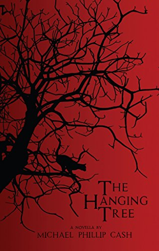 Book Cover: The Hanging Tree byMichael Phillip Cash