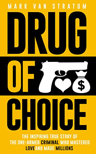 Book Cover: Drug of Choice by Mark van Stratum