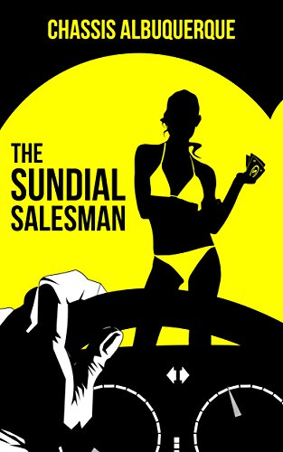 Book Cover: The Sundial Salesman by Chassis Albuquerque