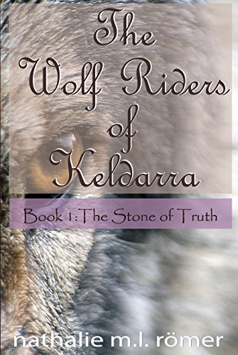 Book Cover: The Wolf Riders of Keldarra by Nathalie M.L. Römer