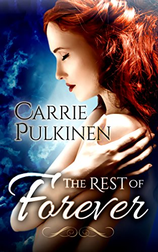 Book Cover: The Rest of Forever by Carrie Pulkinen
