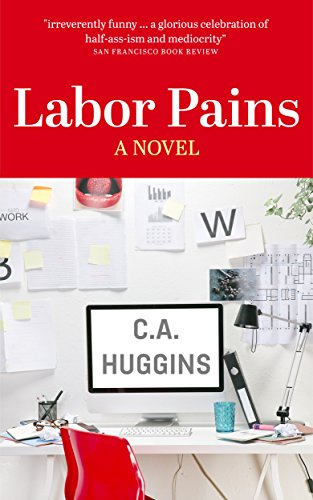 Book Cover: Labor Pains by C.A. Huggins