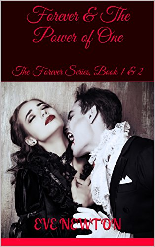 Book Cover: Forever & The Power of One by Eve Newton