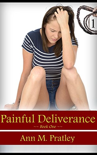 Book Cover: Painful Deliverance by Ann M Pratley