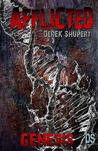 Book Cover: Afflicted: Genesis by Derek Shupert