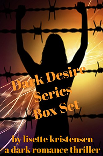 Book Cover: Dark Desire Series Box Set by Lisette Kristensen