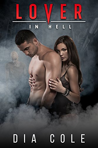 Book Cover: Lover in Hell by Dia Cole
