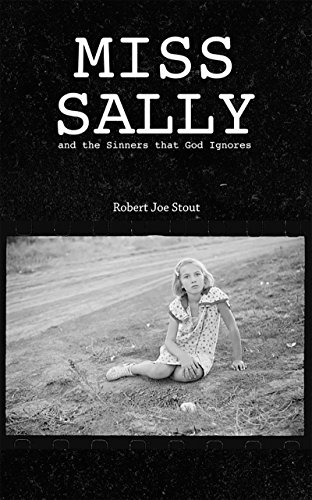 Book Cover: Miss Sally by Robert Joe Stout