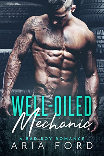 Book Cover: Well-Oiled Mechanic by Aria Ford