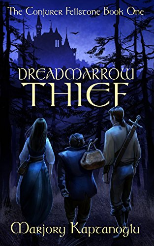 Book Cover: Dreadmarrow Thief by Marjory Kaptanoglu