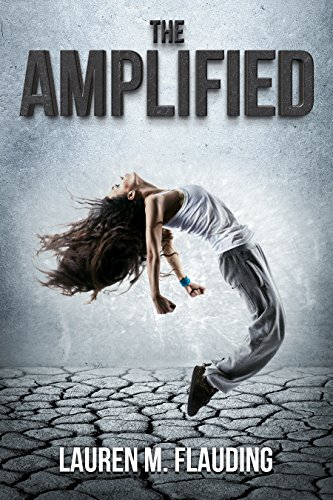 Book Cover: The Amplified by Lauren M. Flauding