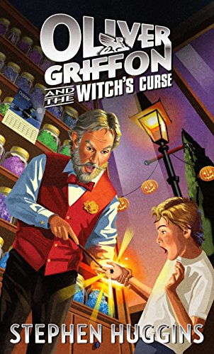 Book Cover: Oliver Griffon and the Witch's Curse by Stephen Huggins