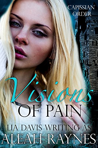 Book Cover: Visions of Pain by Aleah Raynes