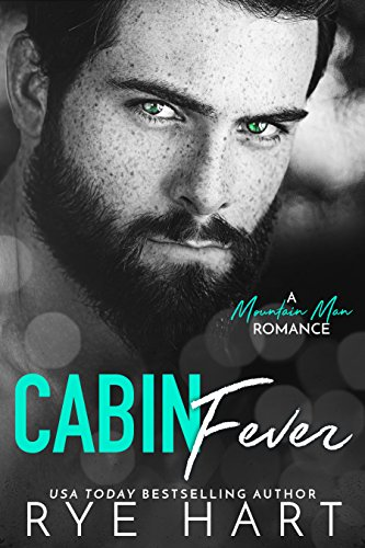 Book Cover: Cabin Fever by Rye Hart
