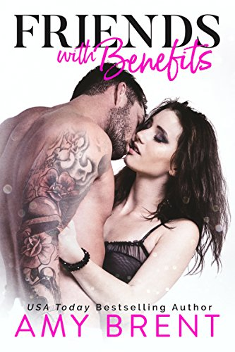 Book Cover: Friends with Benefits by Amy Brent