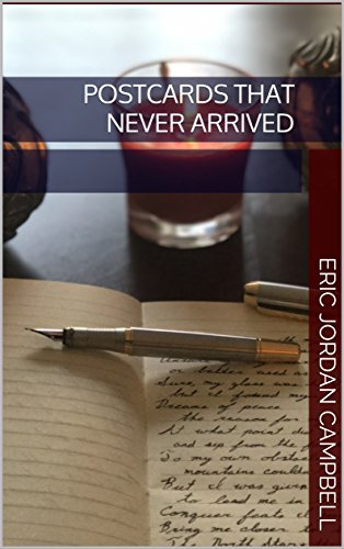 Book Cover: Postcards That Never Arrived by Eric Jordan Campbell