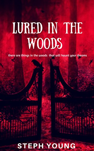 Book Cover: Lured in the Woods by Steph Young