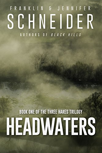 Book Cover: Headwaters byFranklin and Jennifer Schneider