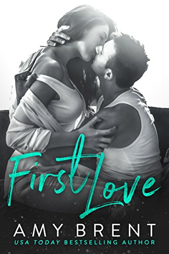 Book Cover: First Love by Amy Brent