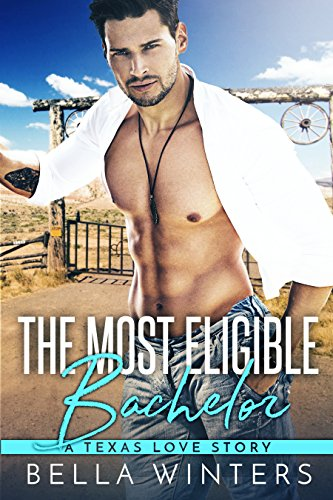 Book Cover: The Most Eligible Bachelor by Mia Ford & Bella Winters
