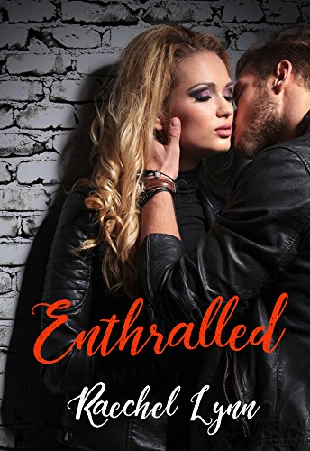 Book Cover: Enthralled by Raechel Lynn