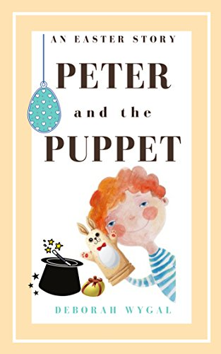 Book Cover: PETER and the PUPPET byDeborah Wygal