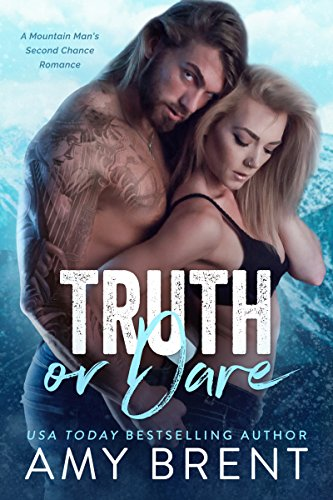 Book Cover: Truth or Dare by Amy Brent