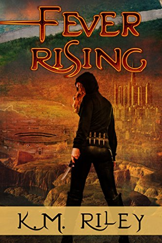 Book Cover: Fever Rising by KM Riley