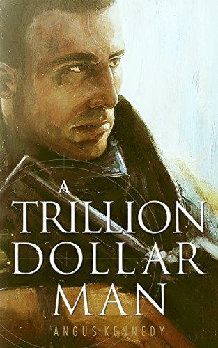 Book Cover: A Trillion Dollar Man byAngus Kennedy