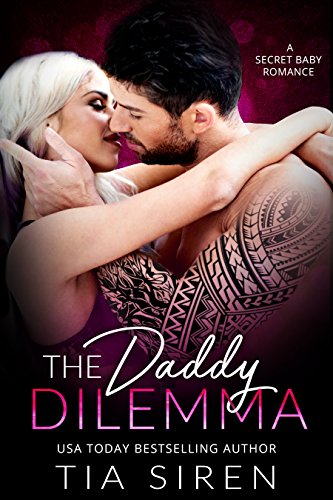 Book Cover: The Daddy Dilemma by Tia Siren