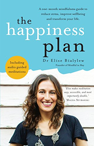Book Cover: The Happiness Plan by Dr. Elise Bialylew