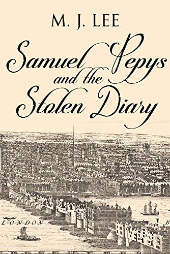 Book Cover: Samuel Pepys and the Stolen Diary byM J Lee