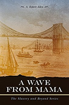 A wave from Mama by A Robert Allen