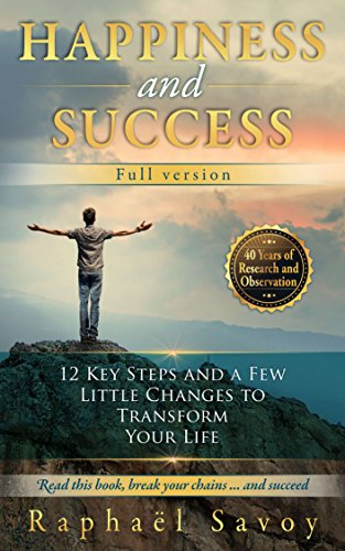 Happiness and Success by Raphael Savoy