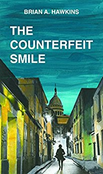 The Counterfeit Smile by Brian A Hawkins