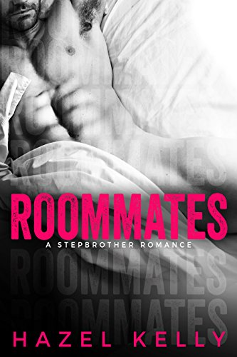 Roommates by Hazel Kelly