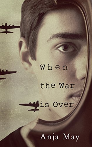 When the war is over by Anja May
