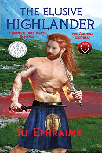 The Elusive Highlander by Ju Ephraime