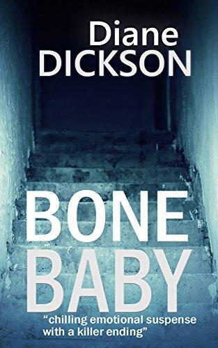 Bone Baby by Diane Dickson